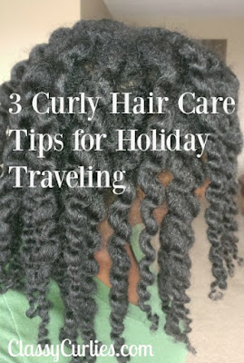 3 Curly Hair Tips for Holiday Traveling - ClassyCurlies