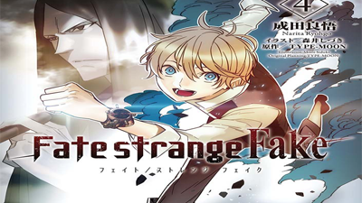 Fate/strange fake Novela - Vol 4