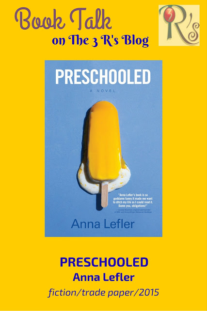 book review PRESCHOOLED Anna Lefler fiction 2015