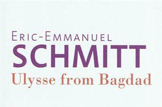 Lundi Librairie : Ulysse from Bagdad - Eric-Emmanuel Schmitt