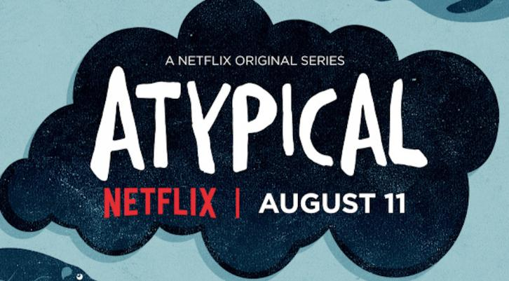 Atypical - Promo, Featurette & Key Art *Updated*