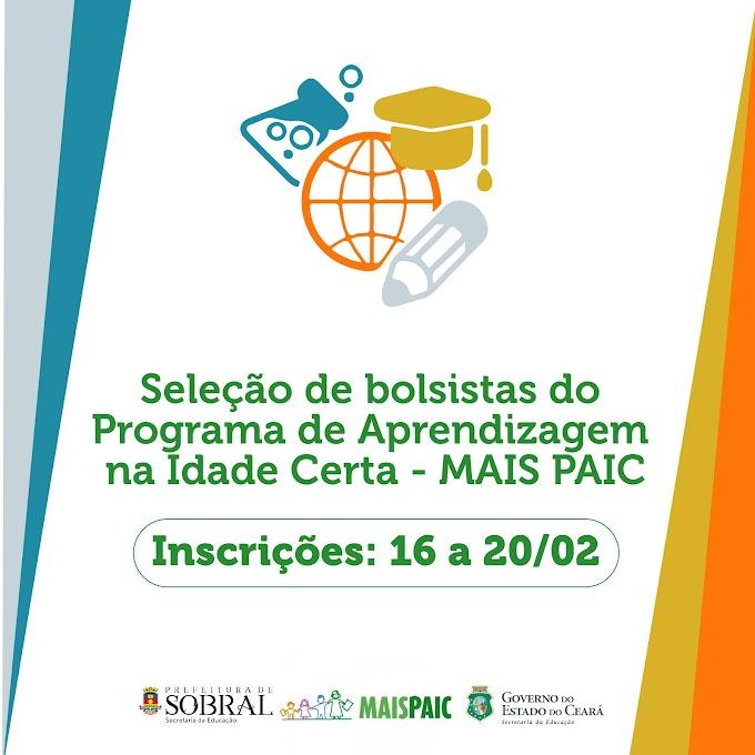 Abertas inscrições na seleção de bolsistas do programa MAIS PAIC em Sobral