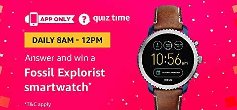 Amazon Quiz 29 January 2019 Answers – Win Fossil Explorist Smartwatch