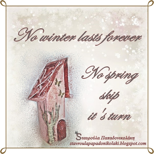 No winter lasts forever...