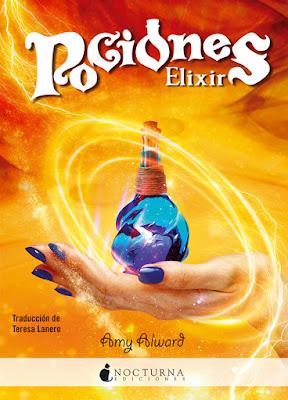 POCIONES #2 Elixir : Amy Alward (Nocturna - Junio 2017) | LITERATURA JUVENIL PORTADA LIBRO
