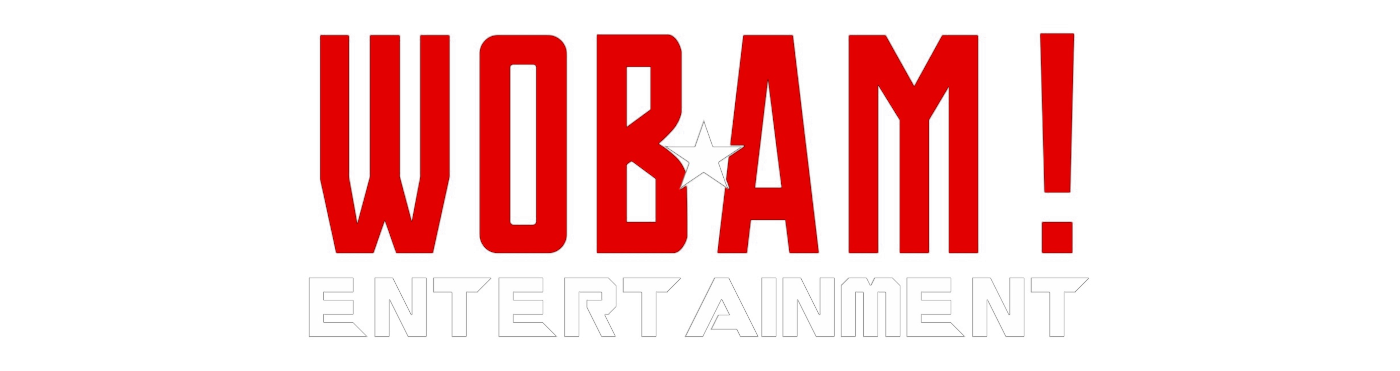 WOBAM Entertainment | DC, Marvel, Star Wars, Anime, and More!