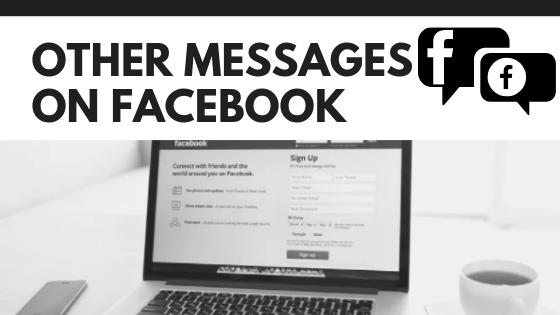 How To Check Other Messages On Facebook<br/>