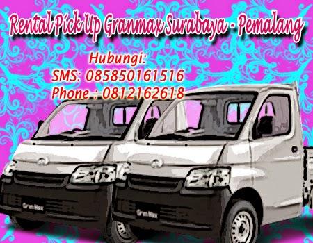 Rental Pick Up Granmax Surabaya - Pemalang