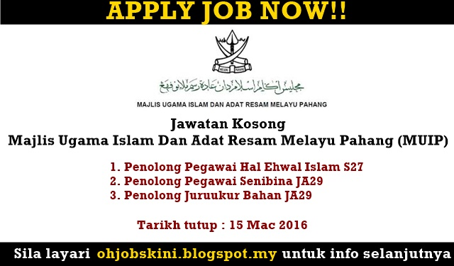 Jawatan Kosong Majlis Ugama Islam Dan Adat Resam Melayu Pahang (MUIP)