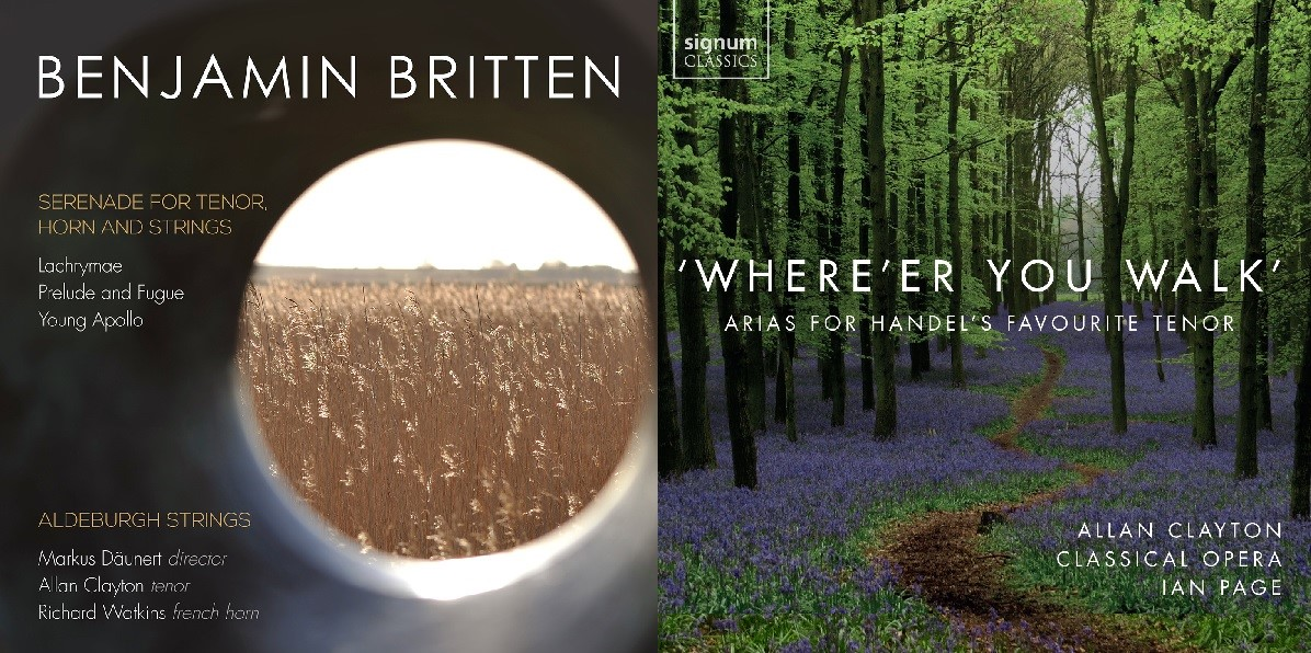 RECORDINGS OF THE MONTH | June 2016: Tenor ALLAN CLAYTON sings music by Benjamin Britten and Georg Friedrich Händel (Linn Records CKD 478 & Signum Classics SIGCD457)