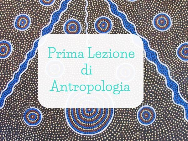 Prima lezione di antropologia - Francesco Remotti