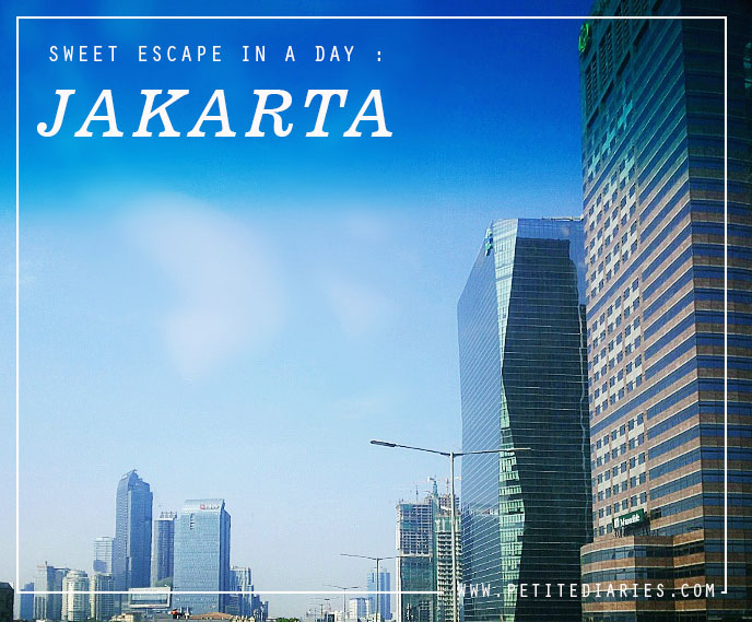 sweet escape travel to jakarta in a day