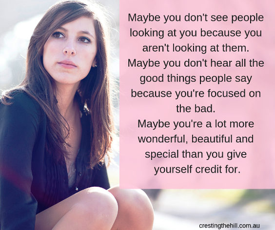 Maybe you don't see people looking at you because you aren't looking at them