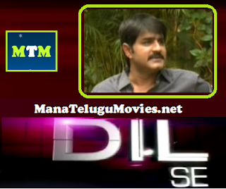 Srikanth in Dil Se -16th July