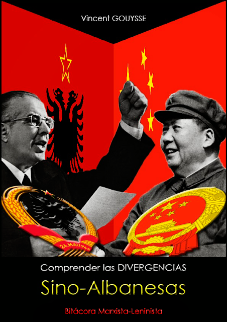 Vicent Gouysse - Comprender las divergencias sino-albanesas (2004) VG