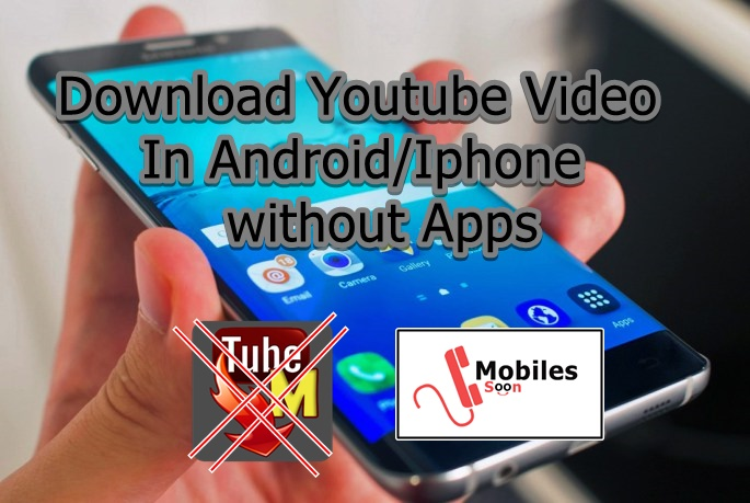 Download youtube video in android iphone without apps mobilessoon ccuart Gallery