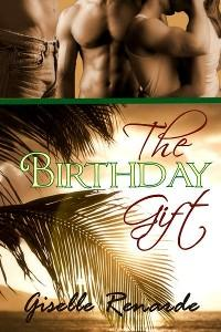 The Birthday Gift by Giselle Renarde