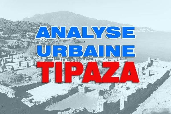 ANALYSE URBAINE DE LA VILLE DE TIPAZA