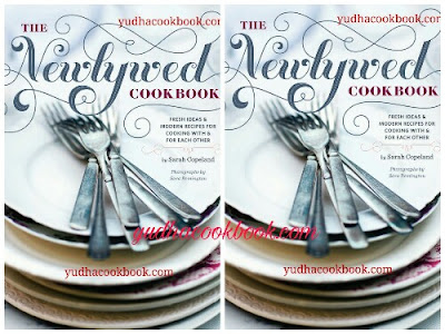 Download ebook THE NEWLYWED COOKBOOK - Fresh Idea And Modern Recipes For Cooking With & For Each Other