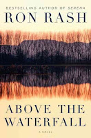 Above the Waterfall by Ron Rash book cover and review