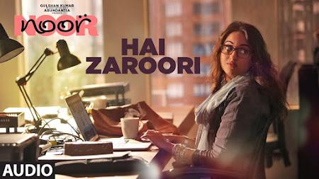 Hai Zaroori - Noor (2017)