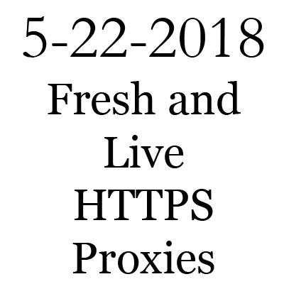 Live Free 5-22-2018 HTTPS Proxy list - ProxyCon
