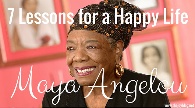 7 Lessons For A Happy Life Maya Angelou Post Header Photo