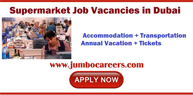 Supermarket Job Vacancies in Dubai