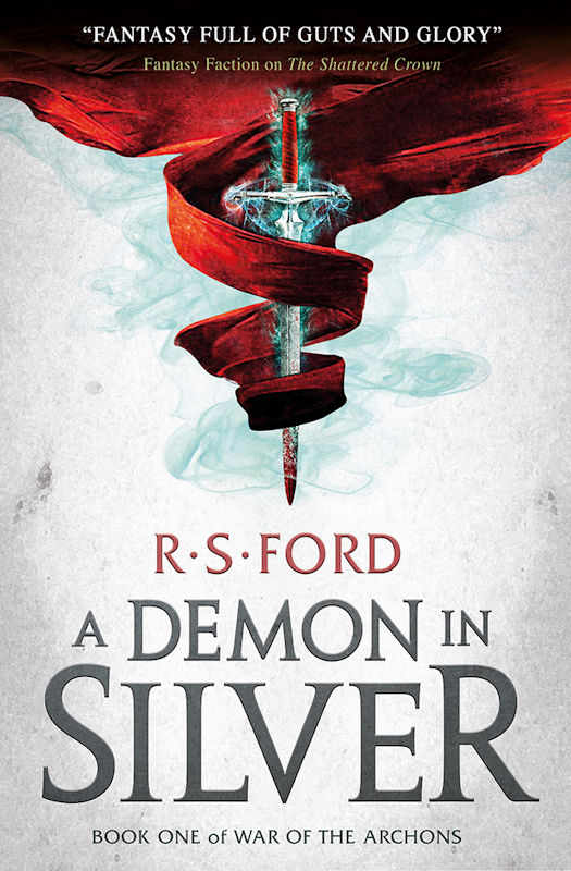 Spotlight - A Demon in Silver by R.S. Ford