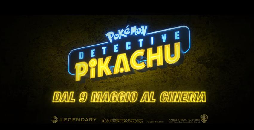 """POKÉMON Detective Pikachu – Dal 9 Maggio al cinema – """"Li hai cercati ovunque"""""""