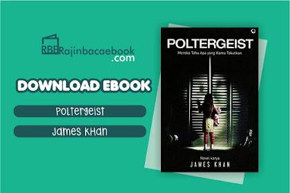 Download Novel Poltergeist by James Khan Pdf