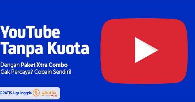 paket xl xtra combo gratis streaming youtube amp genflix kerja
