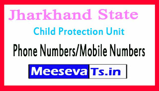 District Child Protection Unit (DCPU)Phone Numbers/Mobile Numbers in Jharkhand State
