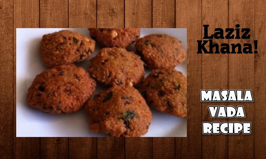 क्रिस्पी मसाला वड़ा बनाने की विधि - Crispy Masala Vada Recipe in Hindi