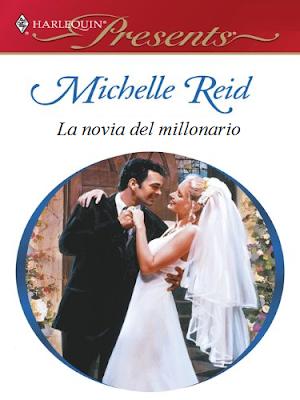 Michelle Reid - La novia del millonario