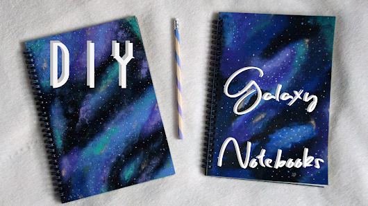 CarlyEnjoys: DIY: GALAXY NOTEBOOKS (BACK TO SCHOOL EDITION)