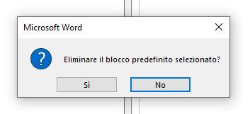 Eliminare blocchi predefiniti Word