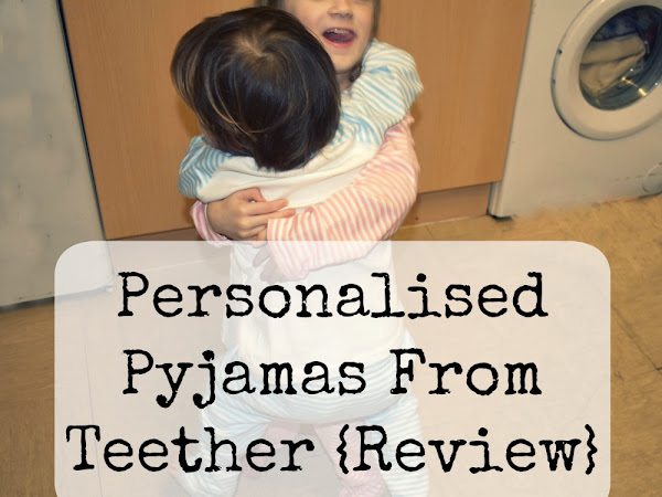 Personalised Pyjamas From Teether {Review}