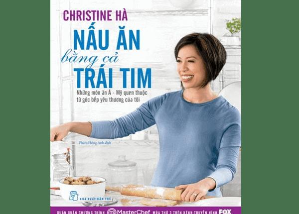 Sách dạy nấu ăn của Christine Hà - Vua Đầu Bếp Mỹ mùa 3