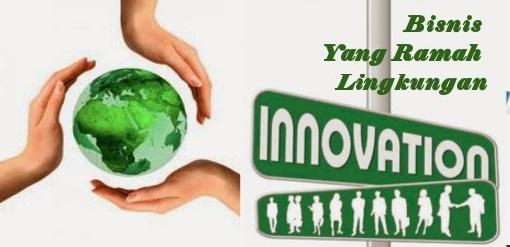 18 Ide Bisnis Hijau untuk Pengusaha Ramah Lingkungan