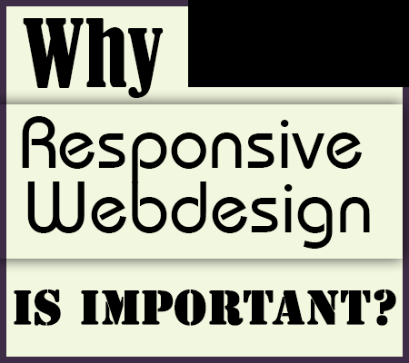 Why Responsive Web Design (RWD) is Important? | [Domain Name To Be Registered]