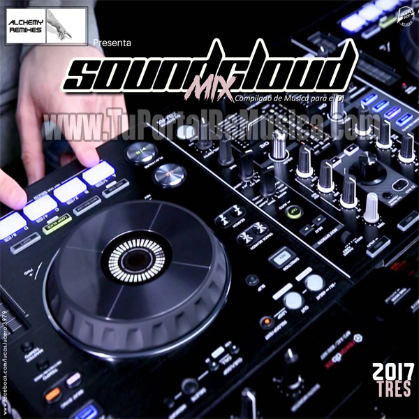 Soundcloud Mix Volumen 3 (2017)