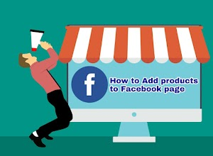How To Add Business products To Facebook Page