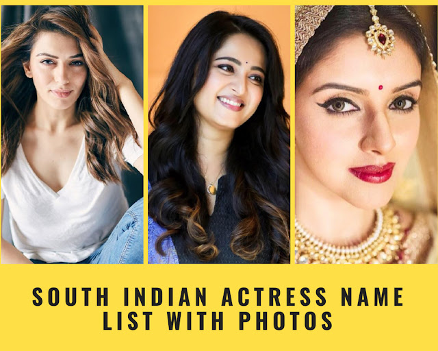 Bollywood Hindi Movies 2018 Actor Name: South Indian Actress Name List With Photos