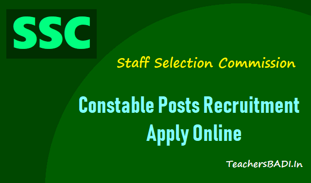 ssc constable posts recruitment,ssc constables online application form,last date for apply,how to apply,admit cards,written exam date,results