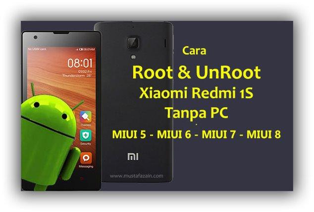 Cara Root Xiaomi Redmi 1s Tanpa PC Untuk Semua MIUI
