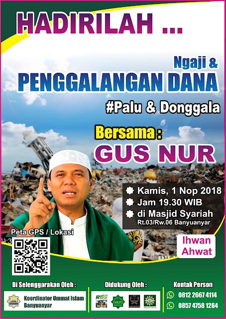 Yuuk Hadiri Acara Pengajian Gus Nur di Banyuanyar, 1 Nopember 2018