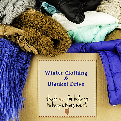Image of donations in a box.  Text: Winter Clothing and Blanket Drive.  Thank you for helping to keep others warm.