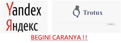 cara menghapus browser yandex trotux mailru bahasa rusia