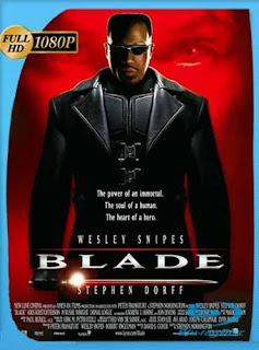 Blade Cazavampiros 1 1998 HD [1080p] Latino [GoogleDrive] SilvestreHD